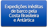 Expedições inéditas de barco pela Costa Brasileira e Antártica