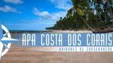Episódio 38 – Área de Proteção Ambiental da Costa dos Corais