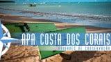 Episódio 39 – Área de Proteção Ambiental da Costa dos Corais – Parte 2