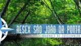 Episódio 46 – Reserva Extrativista de São João da Ponta
