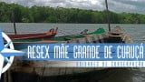 Episódio 47 – Reserva Extrativista Mãe Grande de Curuçá e Caete Taperaçu