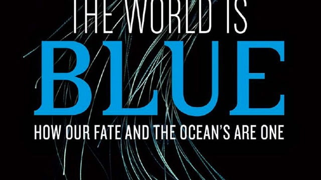 Sylvia Earle, The World is Blue