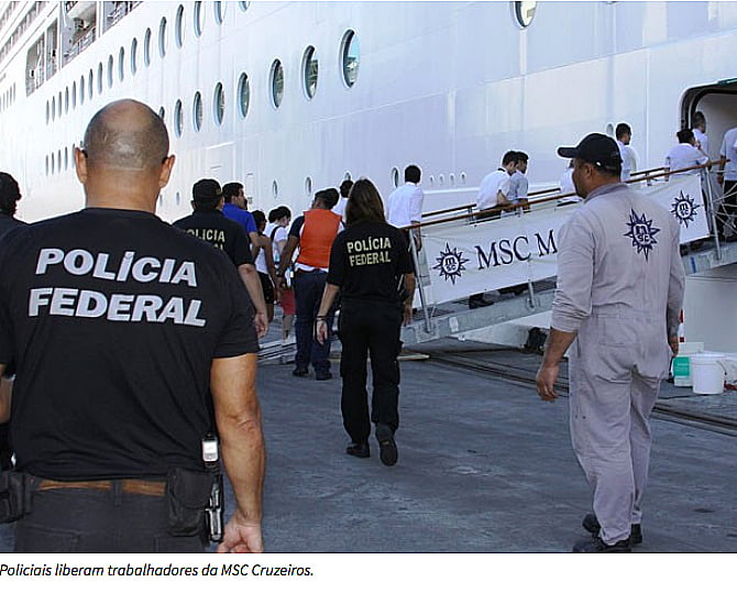 Navios descartam lixo no mar,imagem de policiais retirando trabalhadores escravos do navio MSC Magnífica