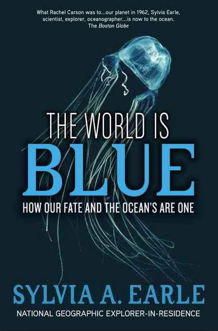 Oceanos, maior problema é ignorância, imagem da capa do livro the world is blue
