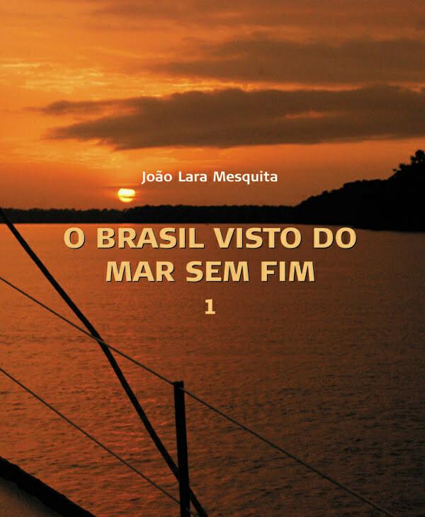 imagem da capa do volume 1 do livro O Brasil Visto do mar Sem Fim