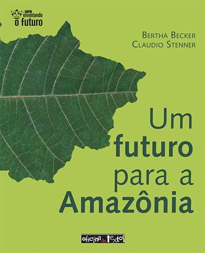 imagem da capa do livro Um futuro para a Amazônia